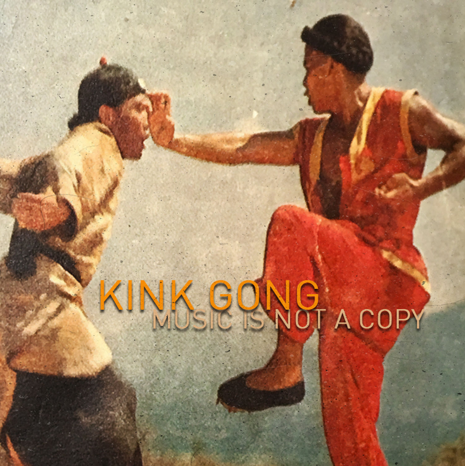 Kink Gong - Music is Not a Copy (CS60)